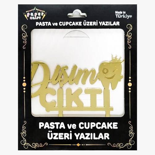 - Pleksi Pasta Üzeri Yazı Gold Dişim Çıktı