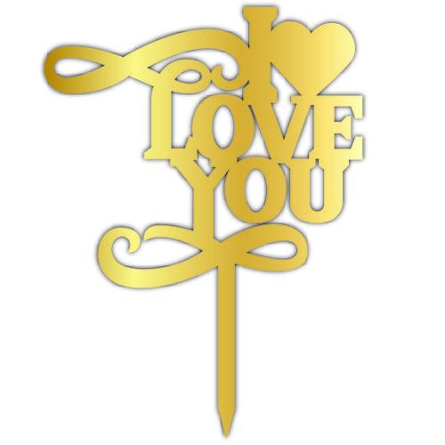 - Pleksi Pasta Üzeri Yazı Gold I love You