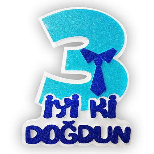 - Strafor Mavi 3 İyi ki Doğdun Kravatlı
