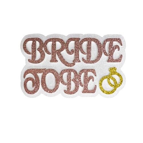 - Strafor Rose Bride To Be Yazı